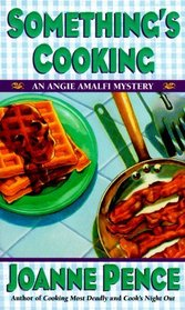 Something's Cooking (Angie Amalfi, Bk 1)