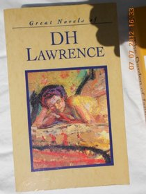 Great Novels of D H Lawrence: The Rainbow/Lady Chatterley's Lover