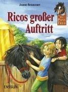 Das Pony-Trio. Ricos gro�er Auftritt. (Ab 8 J.).