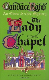The Lady Chapel: A Medieval Murder Mystery