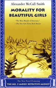 Morality for Beautiful Girls (No.1 Ladies Detective Agency, Bk 3)