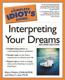 Complete Idiot's Guide to Interpreting your Dreams, 2E (The Complete Idiot's Guide)