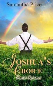 Joshua's Choice: Amish Romance (Seven Amish Bachelors) (Volume 3)
