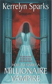 How To Marry a Millionaire Vampire (Love at Stake, Bk 1)