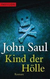 Kind der H�lle (The Right Hand of Evil) (German Edition)