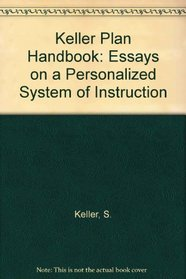 Psi, the Keller Plan Handbook: Essays on a Personalized System of Instruction (Benjamin Psi Series)