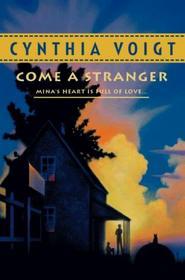Come a Stranger (Tillerman, #5)