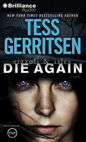 Die Again (Rizzoli & Isles, Bk 11) (Audio CD) (Abridged)