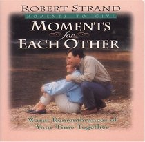Moments for Each Other (Moments to Give)