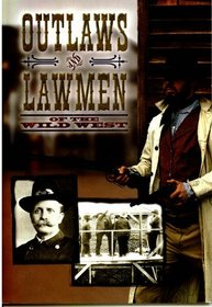 Outlaws and Lawmen of the Old West