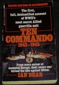 Ten Commando, 1942 -1945