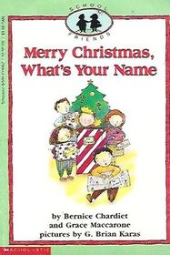Merry Christmas, What's Your Name? (School Friends, No 2)