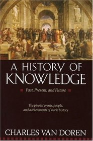 A History of Knowledge : Past, Present, and Future