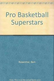 PRO BASKETBALL SUPERSTARS