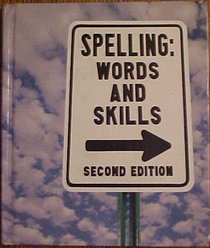 Spelling Words And Skills Second Edition Grade 6