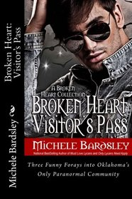 Broken Heart: Visitor's Pass: The Early Girl Gets the Blood Wolf / Valentine's Day Sucks / Harry Little, Leprechaun