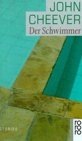 Der Schwimmer. Stories.