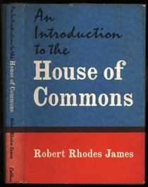 Introduction to the House of Commons