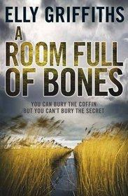 Room Full of Bones (Ruth Galloway 4)