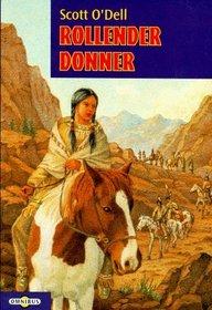 Rollender Donner. ( Ab 12 J.).