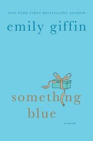Something Blue (Darcy & Rachel, Bk 2)