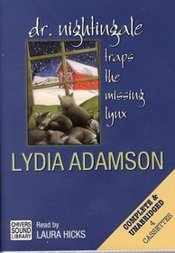 Dr. Nightingale Trapes the Missing Lynx (Deirdre Quinn Nightingale Mystery)