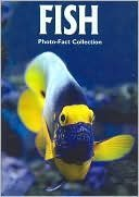 Fish- Photo-fact Collection