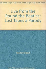 The Beatles: The Lost Tapes, a Parody