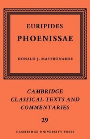 Euripides: Phoenissae (Cambridge Classical Texts and Commentaries)