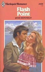 Flash Point (Harlequin Romance, No 2456)