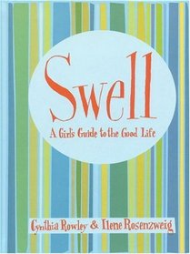 Swell : A Girl's Guide to the Good Life