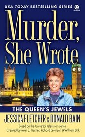 The Queens' Jewels (Murder, She Wrote, Bk 34)