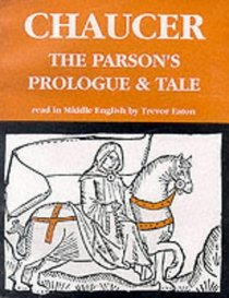 The Parson's Prologue and Tale (Geoffrey Chaucer - the Canterbury tales)