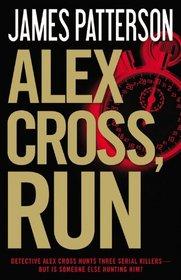 Alex Cross, Run (Alex Cross, Bk 20) (Audio CD) (Unabridged)