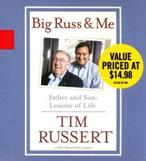 Big Russ and Me: Father and Son: Lessons of Life  (Audio CD) (Abridged)