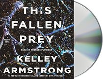 This Fallen Prey: A Rockton Novel (Casey Duncan Novels)