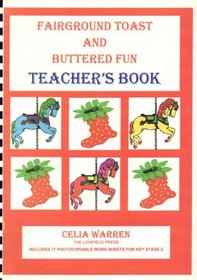 Fairground Toast and Buttered Fun: Teacher's Guide
