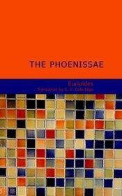 The Phoenissae