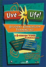 Live the Life! Student Evangelism Training Kit