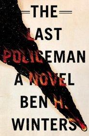 The Last Policeman (Last Policeman, Bk 1)