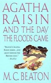 Agatha Raisin and the Day the Floods Came (Agatha Raisin, Bk 12)