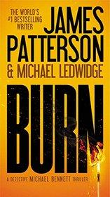 Burn (Michael Bennett, Bk 7)