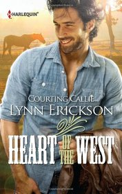 Courting Callie (Heart of the West, Bk 2