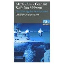 Nouvelles anglaises contemporaines : Edition bilingue anglais-francais : Contemporary English Novels - Bilingual French and English edition