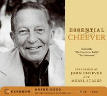 Essential Cheever CD: The Enormous Radio and The Swimmer (Caedmon Essentials)