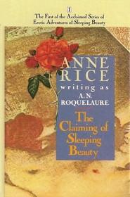 The Claiming of Sleeping Beauty (Erotic Adventures of Sleeping Beauty)