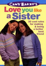 Camy Baker's Love You Like a Sister