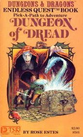 Dungeon of Dread (Dungeons & Dragons) (Endless Quest, Bk 1)