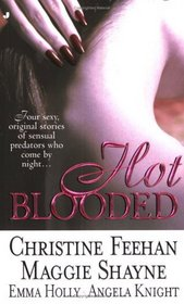 Hot Blooded: Dark Hunger / Awaiting Moonrise / The Night Owl / Seduction's Gift