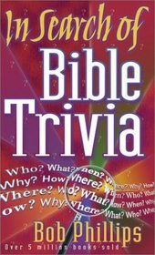 In Search of Bible Trivia